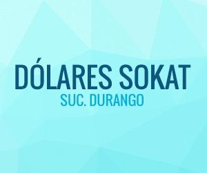 Tipo de Cambio Dolar, Dólares SOKAT Suc. Durango, acuantoeldolar.com